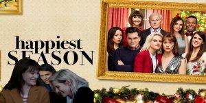 Happiest Season A Funny & Enjoyable Movie