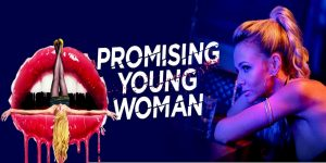 Promising Young Woman Movie 2020 new