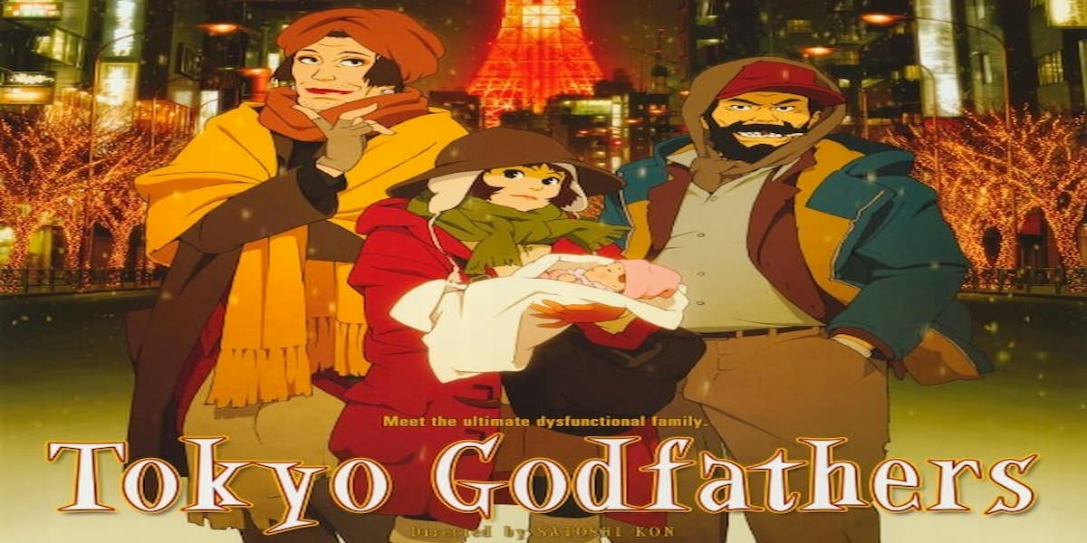 Tokyo Godfathers The Best Christmas movie