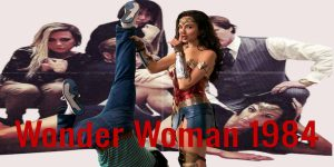 Wonder Woman 1984 Movie| A new Superhero Film