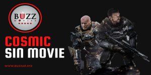 Cosmic Sin Movie New Film 2021