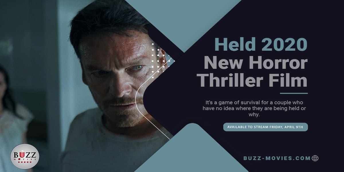 The New thriller Horror Film Held 2020