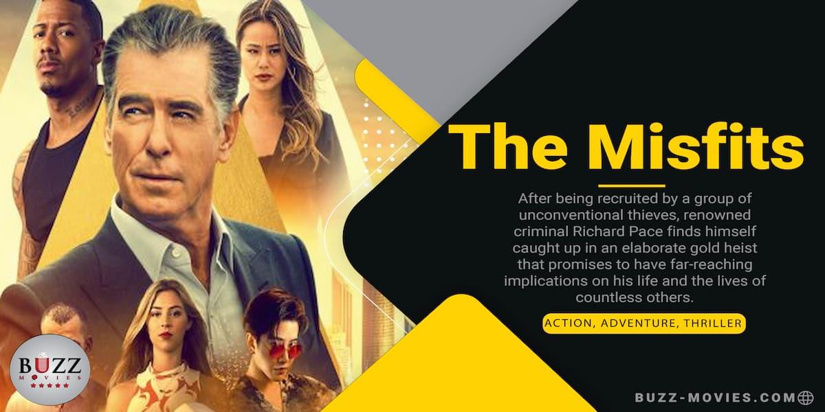 The Misfits 2021 Action Thriller Film