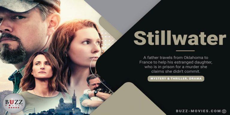 Stillwater Movie 2021
